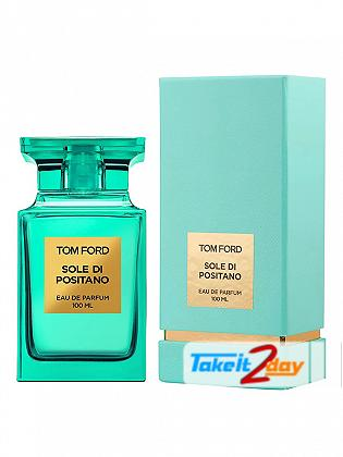 Tom Ford Sole Di Positano Perfume For Men And Women 100 ML EDP