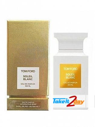 Tom Ford Soleil Blanc Perfume For Men And Women 100 ML EDP